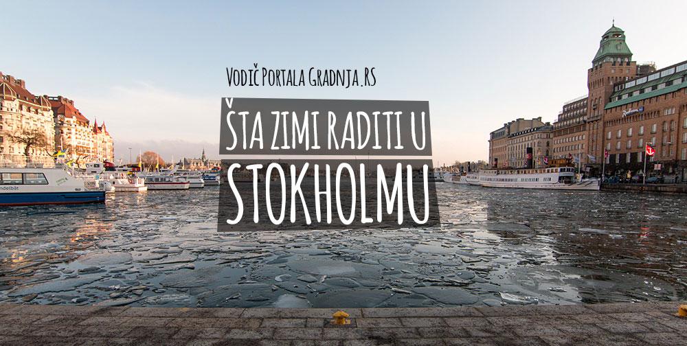 Gradnjin vodič: Šta zimi raditi u Stokholmu