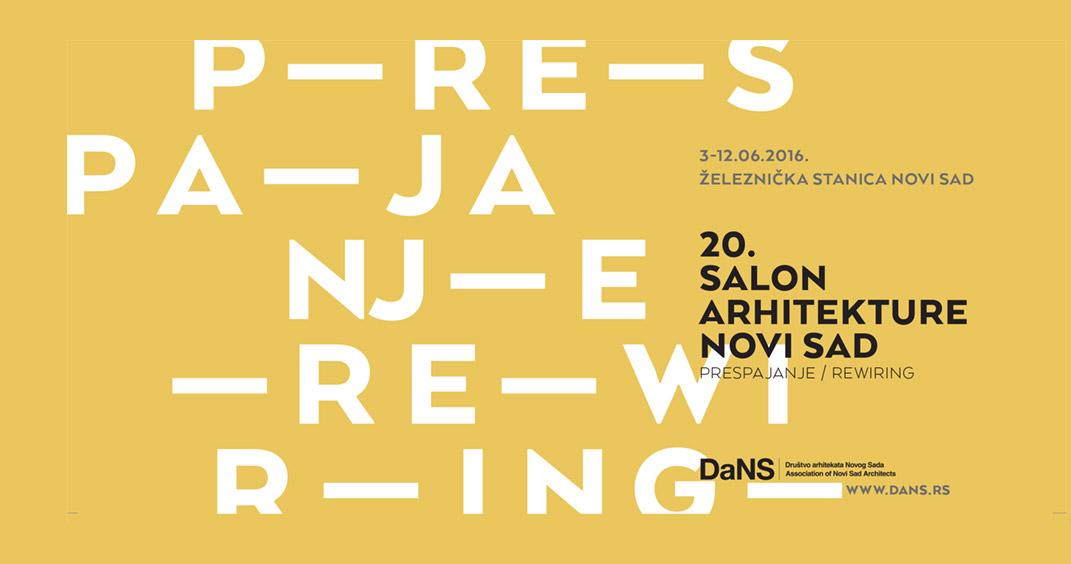 Prespajanje: 20. Salon i dani arhitekture Novi Sad