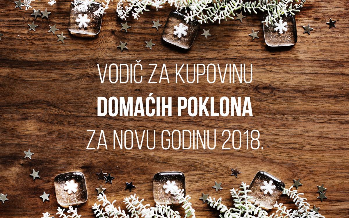 Vodič za kupovinu domaćih poklona za Novu godinu 2018.