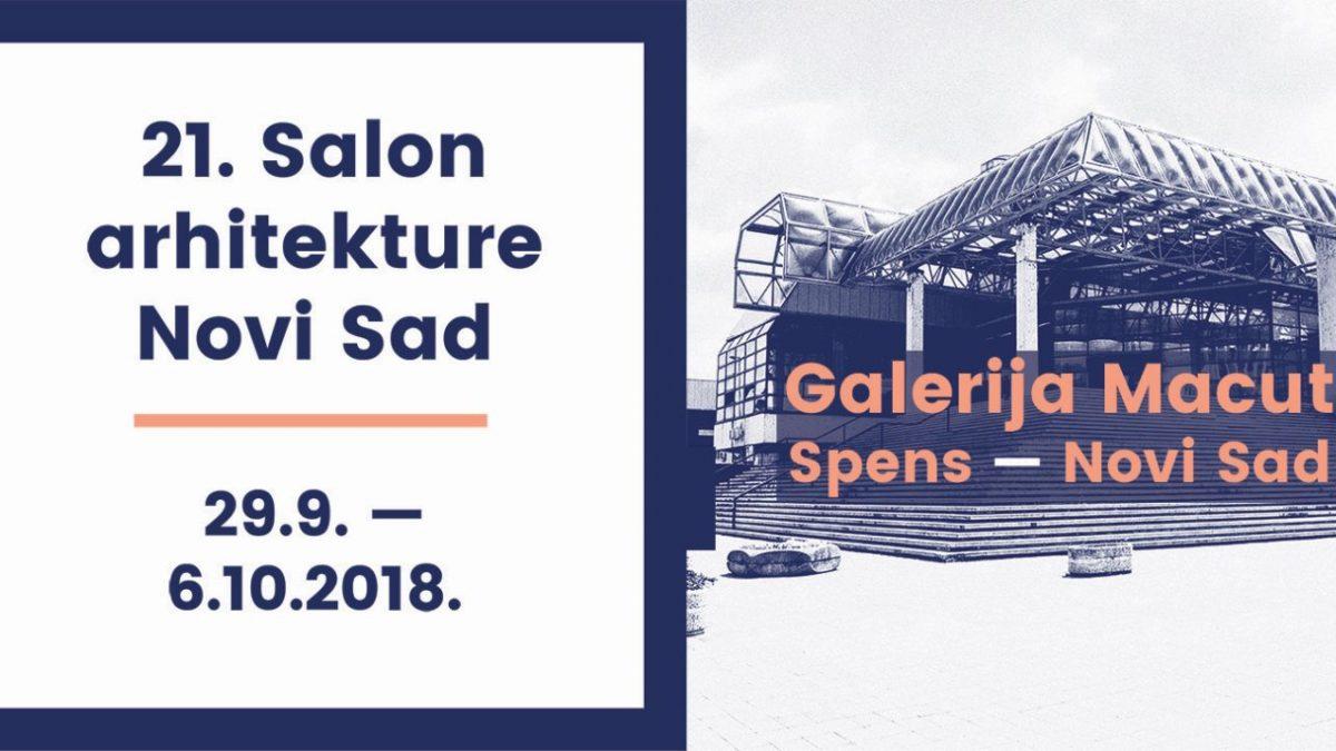 21. Salon arhitekture Novi Sad od 29. septembra 2018.