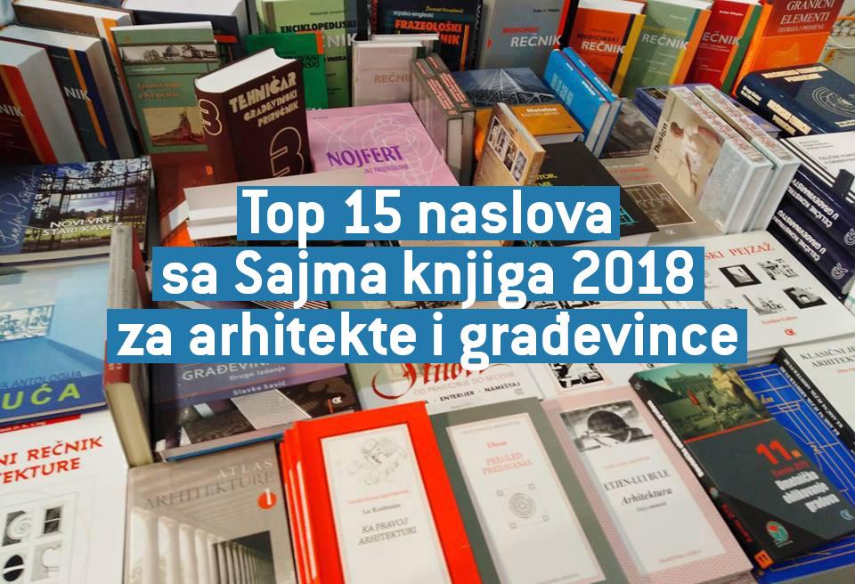 Top 15 naslova sa Sajma knjiga 2018 za arhitekte i građevince